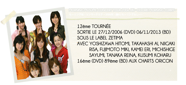 MORNING MUSUME CONCERT TOUR 2006 AKI ~ODORE!...