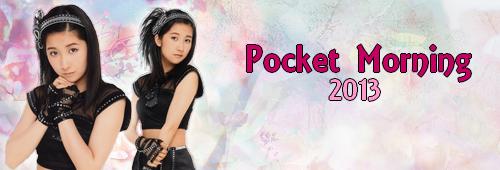 Pocket Morning | Année 2013
