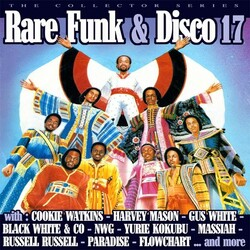 V.A. - Rare Funk & Disco - Vol.17 - Complete CD