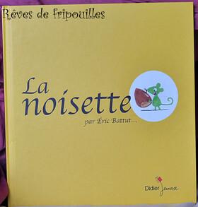La noisette d'Eric Battut éditions Didier Jeunesse