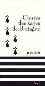 Contes des sages de Bretagne, Jean MUZI