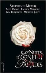 Nuits d'Enfer au Paradis (Meg Cabot, Michele Jaffe, Stephenie Meyer, Lauren Myracle, Kim Harrison)