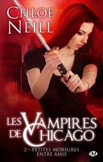 Les vampires de Chicago T2; Petites morsures entre amis - Chloe Neill - Milady
