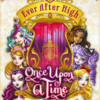 ever-after-high-once-upon-a-time-cover-book