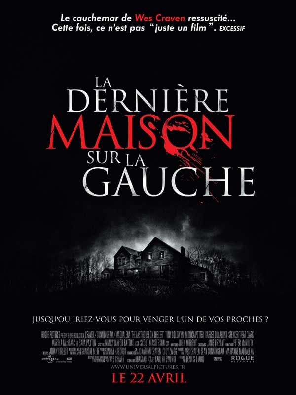 LA DERNIERE MAISON SUR LA GAUCHE (2009)