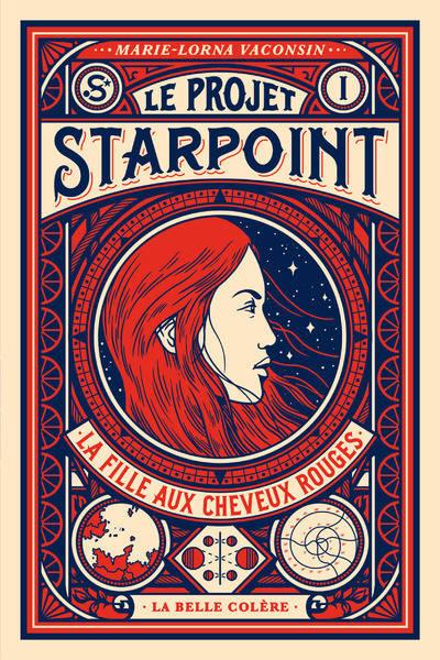Le projet Starpoint (1/3) La fille aux cheveux rouges - Marie-Lorna Vaconsin