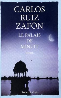 """""""Le Palais de Minuit"""" T.2 de Carlos Ruiz Zafon"""