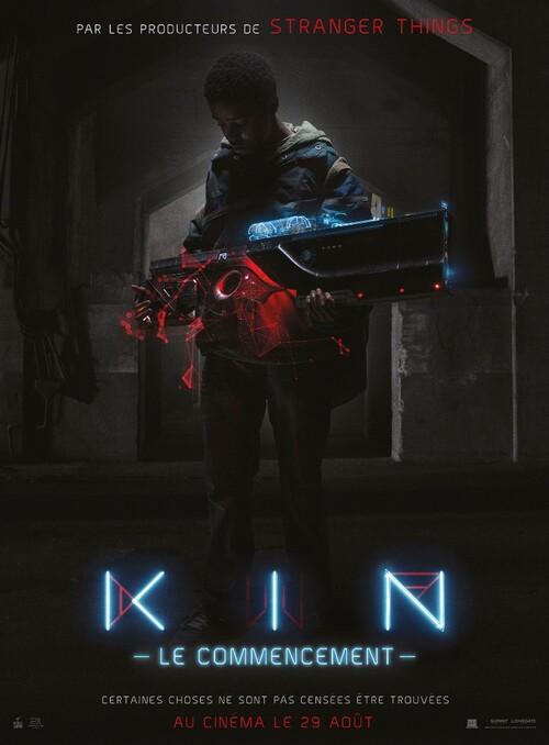 KIN, la nouvelle saga des producteurs de STRANGER THINGS – le 29 août 2018 au cinéma - Découvrez la bande-annonce et la première affiche