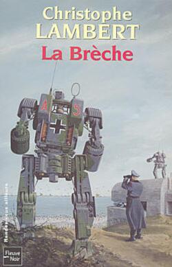 La Brèche - Christophe Lambert