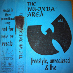 Wu-Tang Clan - Freestyle Tape #2 - The Wu-Jnda Area
