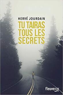 Tu tairas tous les secrets de Hervé Jourdain