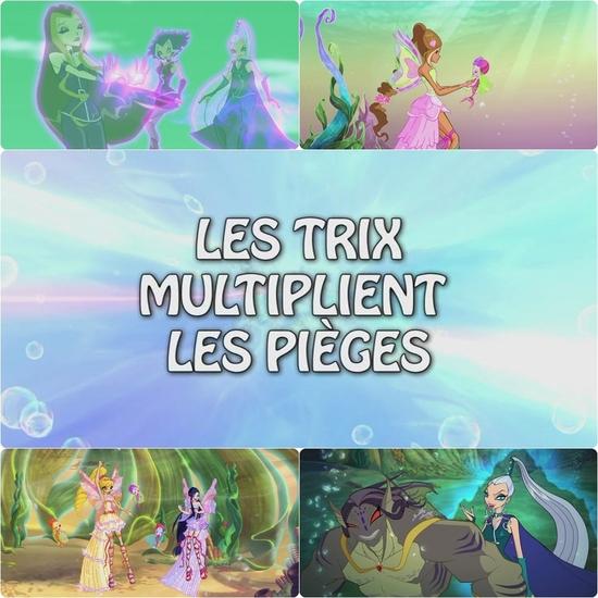 Episode 11 - Les Trix multiplient les pièges