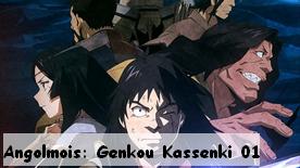 Angolmois: Genkou Kassenki 01 New!