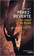 Arturo Pérez-Reverte, Le soleil de Breda, Points