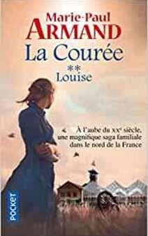 La courée : Louise (T2)