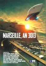 """L'entame dans """"Marseille en 3013"""" recueil de nouvelles"""
