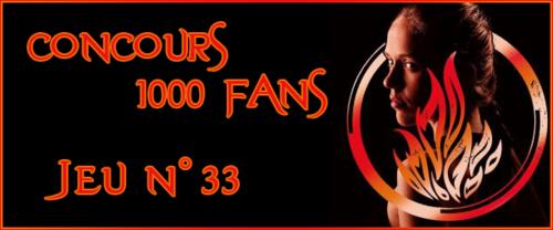 Concours 1000 Fans - Jeu n°33
