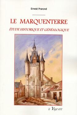 Le Marquenterre, étude historique et généalogique