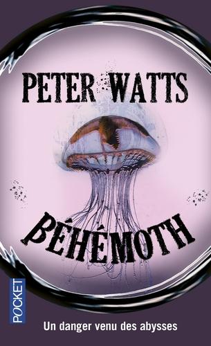 Rifters, tome 3 : Béhémoth - Peter Watts