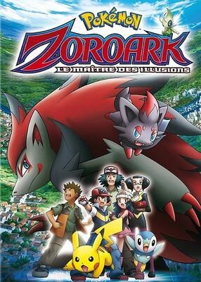Pokémon Film 13 : Le maître de l'illusion Zoroark