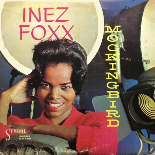 "Inez Foxx : Album "" Mockinbird "" Symbol Records SYM 4400 [ US ]"