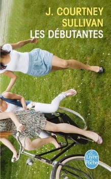Les Débutantes ; J. Courtney Sullivan