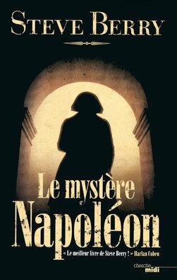 Le mystère Napoléon de Steve Berry ----- Ma chronique