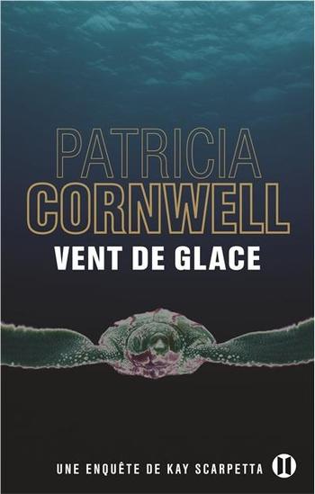 Vent de glace - Patricia Cornwell