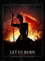 [Blu-ray] Within Temptation: Let Us Burn (Elements Live)