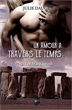 Les Mackintosh tome 2 : Un amour à travers le temps