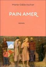 Marie-Odile ASCHER – Pain amer