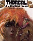 Thorgal vol I, La Magicienne Trahie by Rosinki & Van Hamme