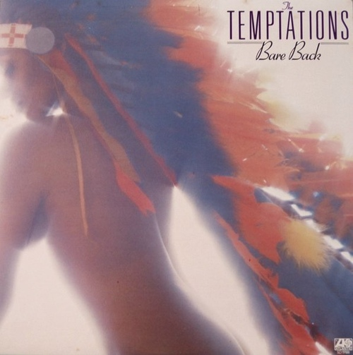 "The Temptations : Album "" Bare Back "" Atlantic Records SD 19188 [ US ]"