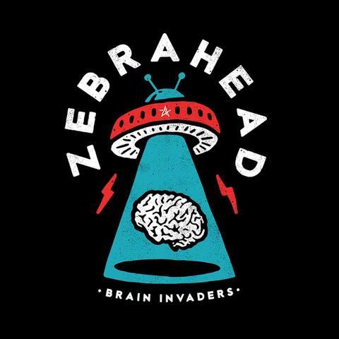 """ZEBRAHEAD - Les détails du nouvel album Brain Invaders ; Clip """"All My Friends Are Nobodies"""""""