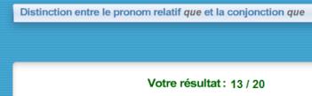 29 juillet français Distinction entre le pronom relatif que et la conjonction que?  Apprendre en s'amusant)