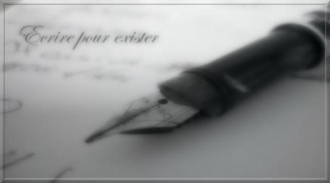 Ecrire pour exister
