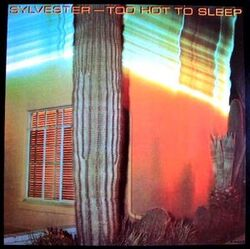 Sylvester - Too Hot To Sleep - Complete LP