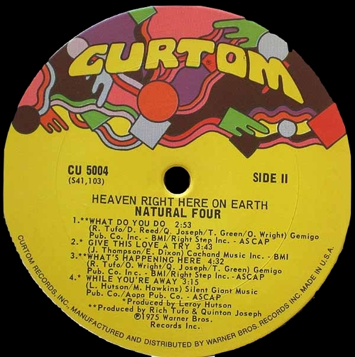 "The Natural Four : Album "" Heaven Right Here On Earth "" Curtom Records CU 5004 [ US ]"