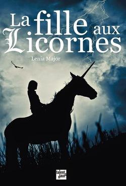 Chronique Livresque de La fille aux Licornes de Lenia Major par Kimberley
