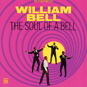 william bell - 1967 - the soul of a bell