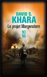 Le projet Morgenstern, David S.KHARA