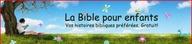 Bandes dessinées et histoires illustrées de la Bible