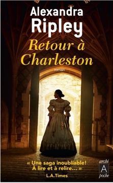 Retour à Charleston ; Alexandra Ripley