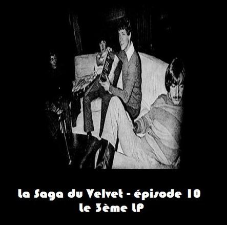 La Saga du Velvet - épisode 10: le 3ème album