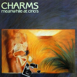 Charms - Meanwhile At Cirio's - Complete LP