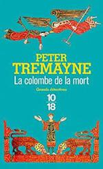 La colombe de la mort  Peter Tremayne