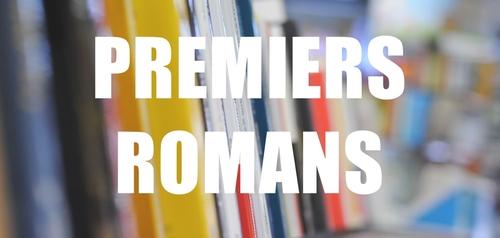Premiers Romans | Lectures et Chroniques