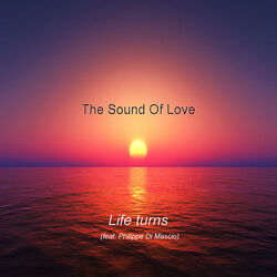 SOUND OF LOVE - Life Turns  (Romantique)