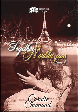 Together - N'oublie pas Tome 1