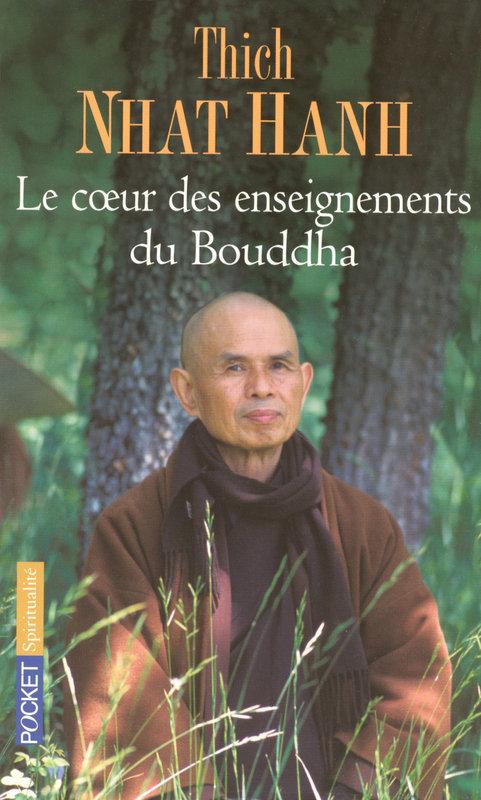 Coeur des enseignements du Bouddha